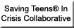 Saving Teens� In Crisis Collaborative